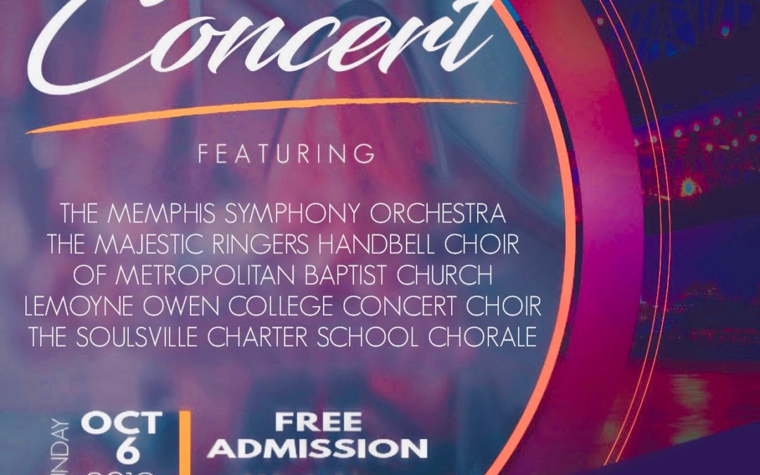Soulsville Charter School partners with Memphis Symphony Orchestra, Metropolitan Baptist Church, and LeMoyne-Owen College for community concert October 6, 2019